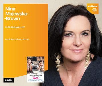 Nina Majewska-Brown | Empik Plac Wolności