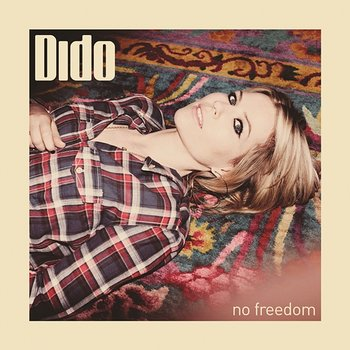 No Freedom - Dido