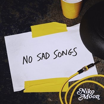 NO SAD SONGS - Niko Moon