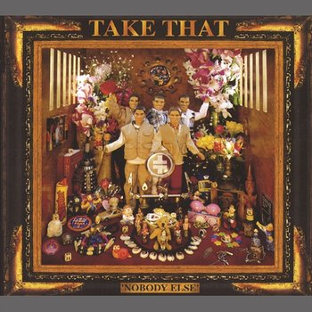 Nobody Else (Deluxe)-Take That