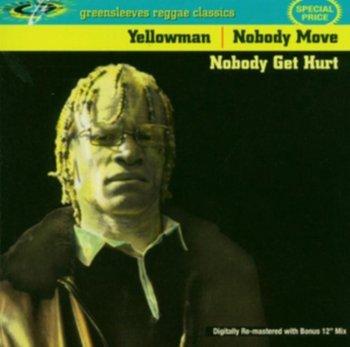 Nobody Move Nobody Get Hurt-Yellowman