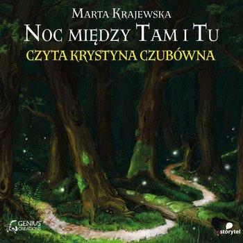 Noc między Tam i Tu-Krajewska Marta