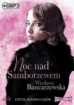 Noc nad Samborzewem-Bancarzewska Wiesława