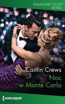 Noc w Monte Carlo-Crews Caitlin