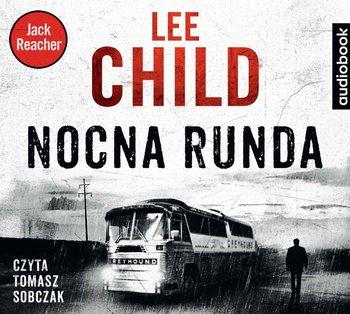 Nocna runda. Jack Reacher. Tom 22-Child Lee