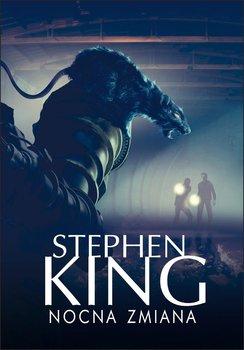 Nocna zmiana-King Stephen