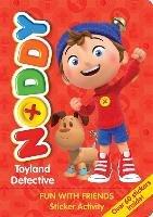 Noddy Toyland Detective: Fun with Friends Sticker Activity-Blyton Enid