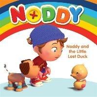 Noddy Toyland Detective: Noddy and the little Lost Duck-Blyton Enid