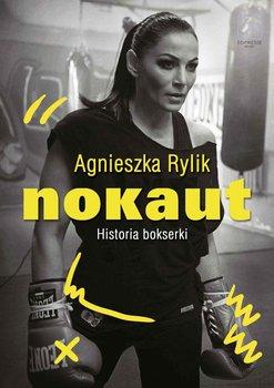 Nokaut. Historia bokserki-Rylik Agnieszka