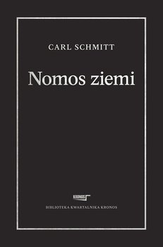 Nomos ziemi w prawie międzynarodowym ius publicum Europaeum-Schmitt Carl