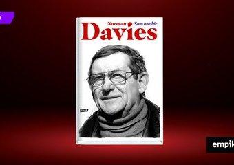 Norman Davies – historyk, który pokochał Polskę
