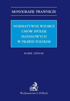 Normatywne wzorce umów spółek handlowych w prawie polskim-Leśniak Marek