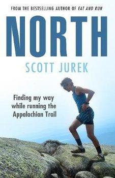 North: Finding My Way While Running the Appalachian Trail-Jurek Scott