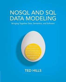 NoSQL and SQL Data Modeling - Hills Ted