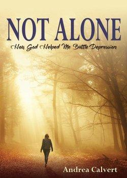 Not Alone-Calvert Andrea