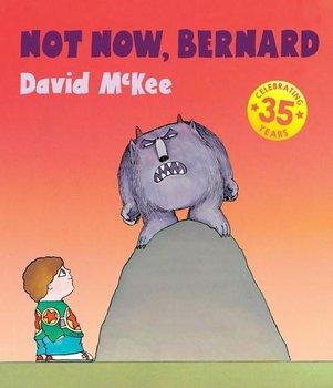 Not Now, Bernard-McKee David