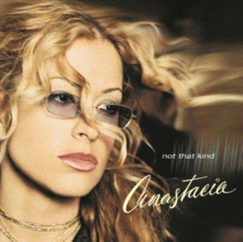 Not That Kind-Anastacia