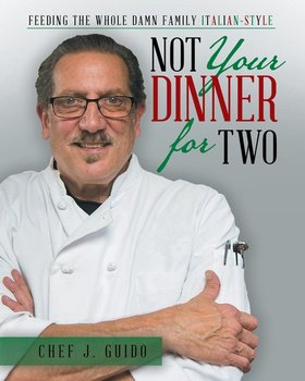Not Your Dinner for Two-Guido Chef J.