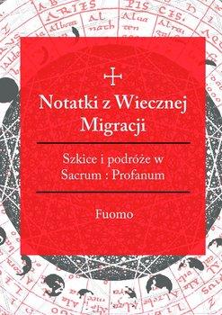 Notatki zwiecznej migracji-Fuomo
