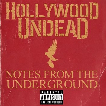 Notes From The Underground-Hollywood Undead