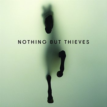 Nothing But Thieves-Nothing But Thieves
