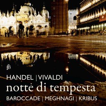 Notte Di Tempesta Handel Vivaldi-Barrocade