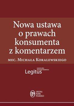 Nowa ustawa o prawach konsumenta z komentarzem                      (ebook)