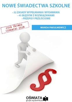 Nowe świadectwa szkolne-Pakulniewicz Wanda
