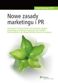 Nowe zasady marketingu i PR - Scott David Meerman