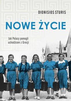 Nowe życie. Jak Polacy pomogli uchodźcom z Grecji-Sturis Dionisios