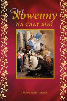 Nowenny na cały rok-Hanusiak Bożena Maria