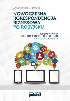 Nowoczesna korespondencja biznesowa po rosyjsku-Strmiska-Mietlińska Anna