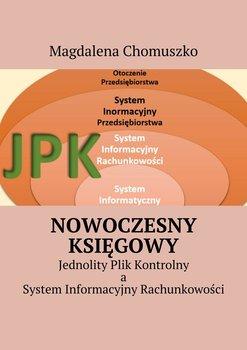Nowoczesny księgowy. Jednolity plik kontrolny, a system informacyjny rachunkowości                      (ebook)
