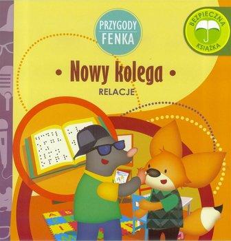 Nowy kolega. Przygody Fenka-Gruca Magdalena