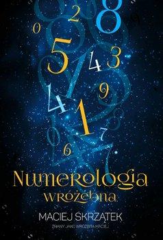 Numerologia wróżebna-Skrzątek Maciej