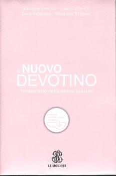 Nuovo Devotino. Vocabolario della lingua italiana-Devoto Giacomo, Oli Gian Carlo, Serianni Luca, Tifone Maurizio