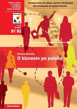 O biznesie po polsku-Kowalska Marzena