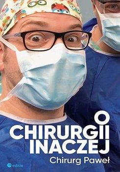 O chirurgii inaczej-Kabata Paweł