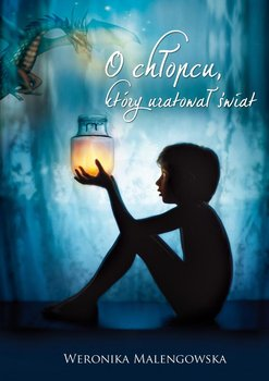 O chłopcu, który uratował świat                      (ebook)