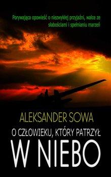O człowieku, który patrzył w niebo-Sowa Aleksander
