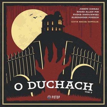 O duchach-Dostojewski Fiodor, Poe Edgar Allan, Conrad Joseph, Puszkin Aleksander