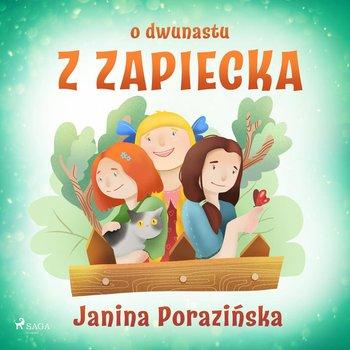O dwunastu z Zapiecka-Porazińska Janina