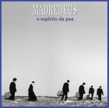 O Espirito Da Paz-Madredeus