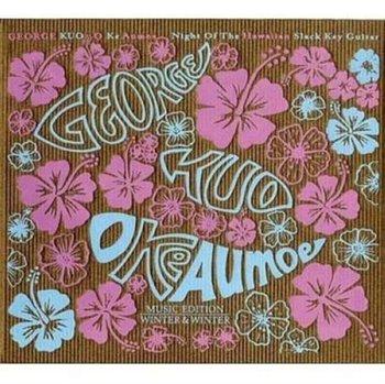 O Ke Aumoe: Night Of The Hawaiian Slack Key Guitar-Kuo George