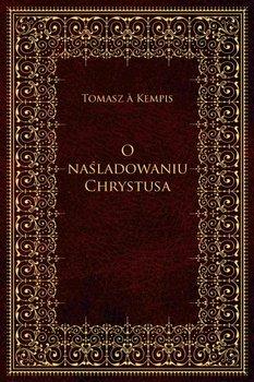 O naśladowaniu Chrystusa-A Kempis Tomasz