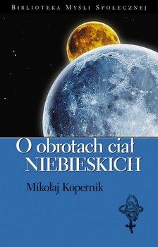 O obrotach ciał niebieskich-Kopernik Mikołaj