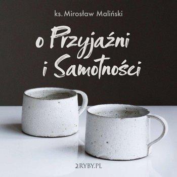 O przyjaźni i samotności-Maliński Mirosław