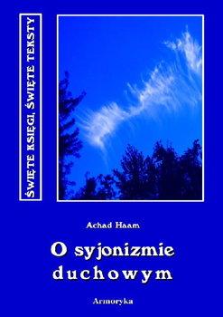 O syjonizmie duchowym-Haam Achad