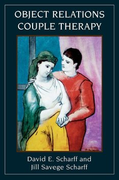 Object Relations Couple Therapy-Scharff David E.