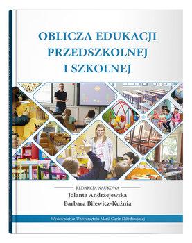 Oblicza edukacji przedszkolnej i szkolnej-Opracowanie zbiorowe